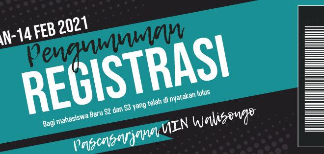 Pengumuman Registrasi bagi Mahasiswa Baru s2/S3 UIN Walisongo Semarang